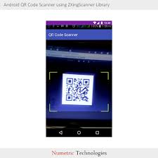 android qr scanner android qr code scanner using zxingscanner library tutorial