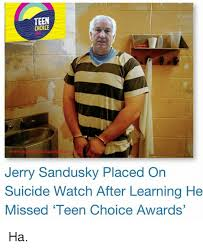 Sandusky Meme - teen ehdile jerry sandusky placed on suicide watch after learning he