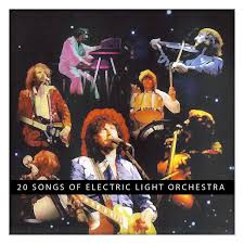 electric light orchestra songs 20 songs of electric light orchestra by electric light orchestra on
