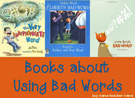 Bad Words Book Mama Books About Using Bad Words Boy Mama Teacher Mama