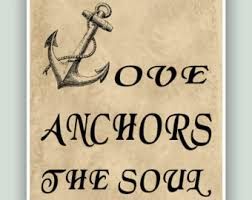 Quot Love Anchors The Soul - anchor love quote etsy
