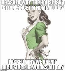 Housewife Meme - 50 s housewife imgflip