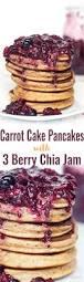carrot cake pancakes w 3 berry chia jam grain free