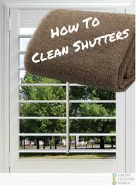 how to clean plantation shutters howto springcleaning st