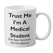 Medical Student R by Trust Me I U0027m A Medical Student U0027 Mug