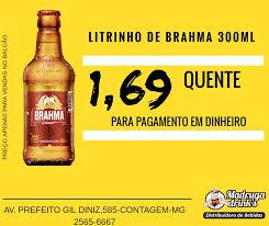 Amado PROMOÇÃO: BRAHMA LITRINHO 300 ML - Madruga Drinks  @PY58