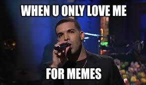 Snl Meme - watch drake sing about being more than a meme on snl