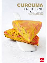 curcuma en cuisine editions la plage