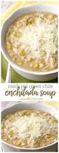 crock pot green chile enchilada soup a new favorite soup recipe