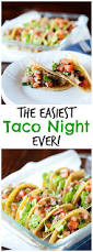 Cold Dinner The Easiest Taco Night Recipe Ever