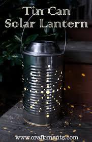 solar light crafts craftiments tin can solar lantern tutorial