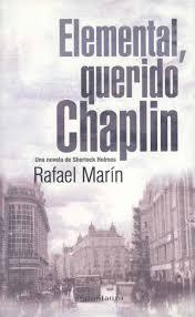 Elemental, querido Chaplin   Rafael Marín