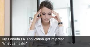 canada pr application rejected order caips notes to know why