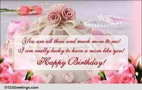 a beautiful birthday wish for mom free mom u0026 dad ecards 123