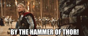 Thor Birthday Meme - there is nothing better than thor the dark world trailer with