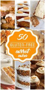 50 best gluten free carrot cake recipes you must make in 2017
