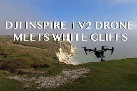 Livingroom Candidate Dji Inspire 1 V2 0 Drone Through The White Cliffs Of Dover First