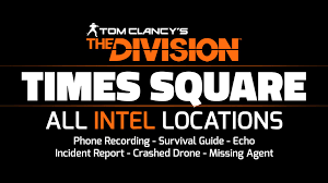 Times Square Map The Division Times Square All Intel Locations 14 14 Youtube