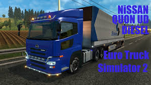 nissan blue truck euro truck simulator 2 мод nissan quon ud diesel ссылка в