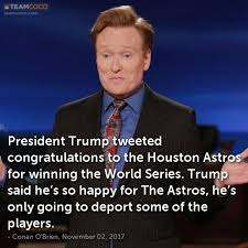 Houston Astros Memes - joke president trump tweeted congratulations to the hou