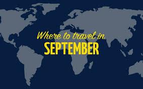 where to travel in september images Where to september jpg jpg