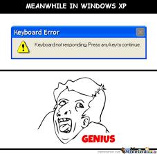 Windows Meme - meanwhile in windows xp by azwaw meme center