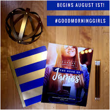 good morning girls resources for the book of james women living well