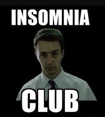 Insomniac Meme - morning funny insomnia i have no idea wtf i am doing
