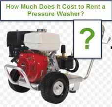 rent a power washer how much does it cost to rent a pressure washer in your area