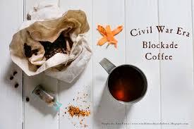 Coffee War world turn d civil war era blockade coffee recipe