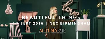 Wholesale Home Decor Trade Shows Autumn Fair Wholesale Gift And Home Trade Show Nec 2016 Touchretail