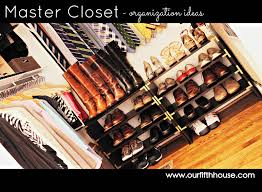 master closet organization ideas our fifth house