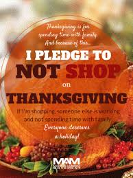 i pledge to not shop on thanksgiving meylah