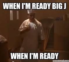 Blood In Blood Out Memes - i m ready big j