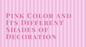 pink color shades articles lovepinkstore com