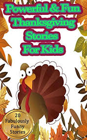 powerful thanksgiving stories for 20 exciting and