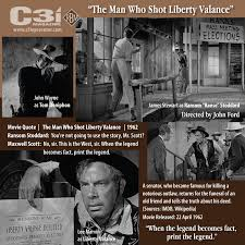 Liberty Valance Lyrics The Man Who Shot Liberty Valance Quotes The Best Quotes U0026 Reviews