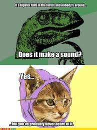 Hipster Kitty Meme - its hipster kitty sharenator