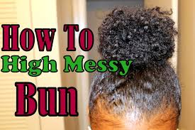 black girl bolla hair style how to high messy bun thin short natural hair youtube