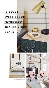 Best Home Blogs 10 Blogs Every Interior Design Fan Should Follow Home Blogs