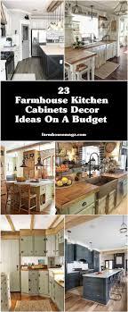 farmhouse kitchen cabinet decorating ideas 23 farmhouse kitchen cabinets decor ideas on a budget