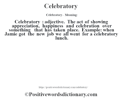 celebratory definition celebratory meaning positive words