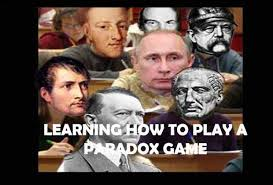 Play All The Games Meme - learning how to play a paradox grand strategy game video game