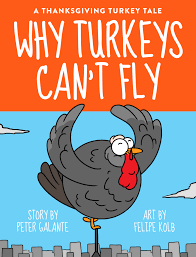 a thanksgiving turkey tale why turkeys can t fly ebooks
