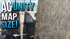 Map Size Comparison Assassins Creed Unity Map Leaked Real Life Comparison U0026 50x