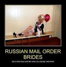 Mail Order Bride Meme - very demotivational mail order bride very demotivational