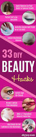33 diy beauty hacks diy joy