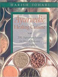amazon cuisine ayurvedic healing cuisine amazon co uk harish johari