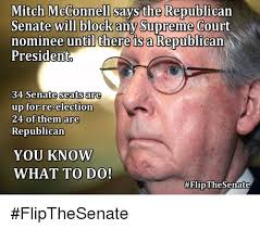 Mitch Mcconnell Meme - mitch mcconnell says the republican senate will block any supreme