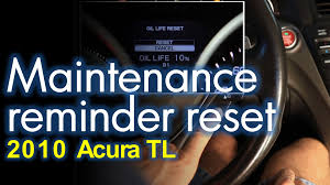 reset maintenance minder 2010 acura tl youtube